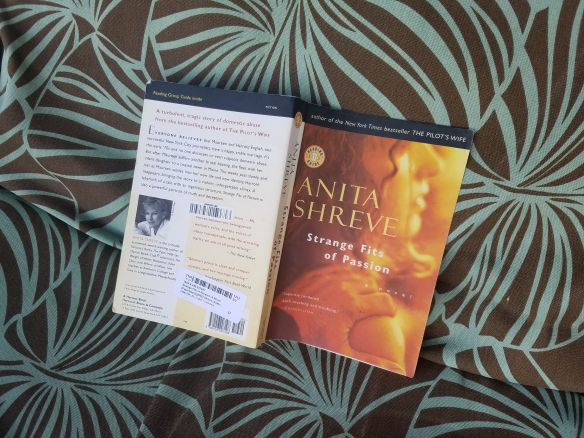 Anita Shreve Strange Fits of Passion novel