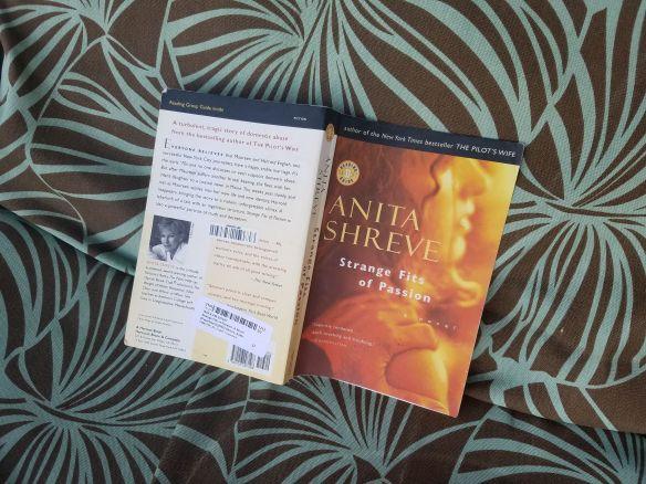 Anita Shreve Strange Fits of Passion novel
